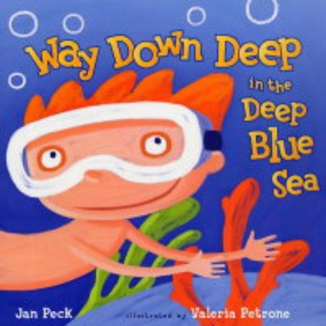 9780743489843: Way Down Deep in the Deep Blue Sea