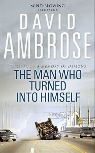 9780743489911: The Man Who Turned into Himself