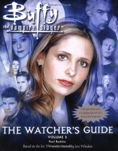 9780743489959: Buffy: v.3: The Watcher's Guide: Vol 3 (Buffy the Vampire Slayer)