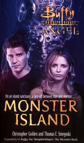 9780743490009: Monster Island (Buffy/Angel Crossover)