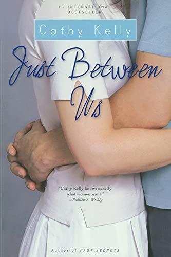 9780743490269: Just Between Us
