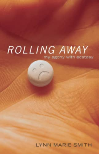 9780743490443: Rolling Away: My Agony with Ecstasy