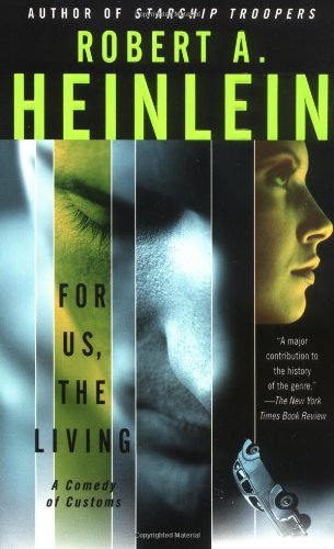 9780743491549: For Us, the Living: A Comedy of Customs