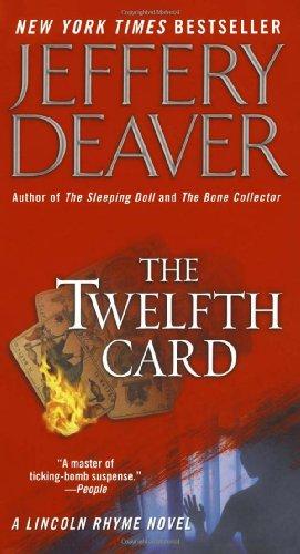 9780743491563: The Twelfth Card  (A Lincoln Rhyme Novel)