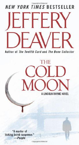 9780743491570: The Cold Moon: Lincoln Rhyme Novel