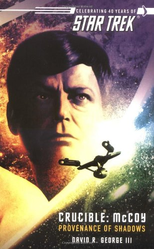 9780743491686: Star Trek: The Original Series: Crucible: McCoy: Provenance of Shadows (Star Trek (Unnumbered Paperback))