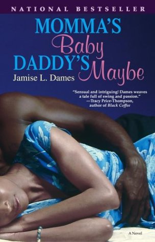 9780743491990: Momma's Baby, Daddy's Maybe: A Novel