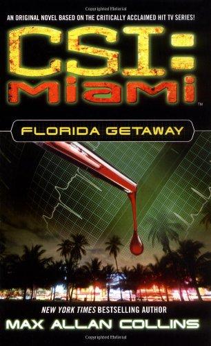 9780743492102: Florida Getaway (CSI: Miami)