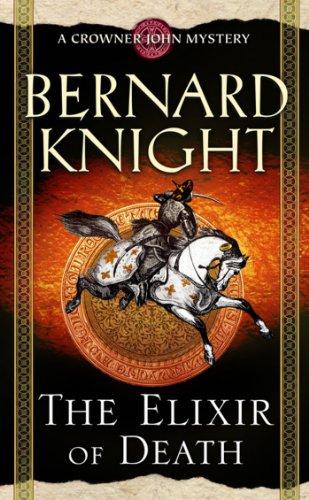 9780743492157: The Elixir of Death (A Crowner John Mystery)