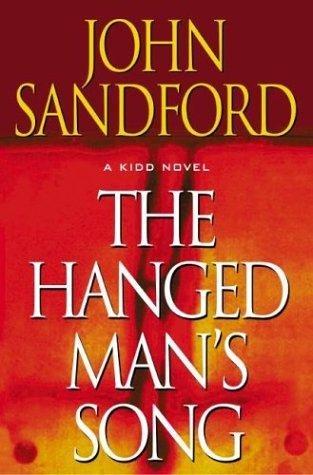The Hanged Man's Song: Sandford, John