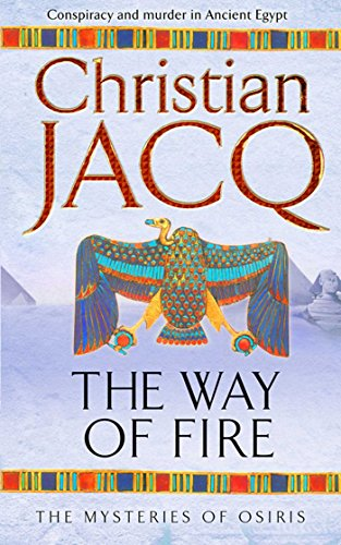 9780743492232: The Way of Fire (THE MYSTERIES OF OSIRIS)