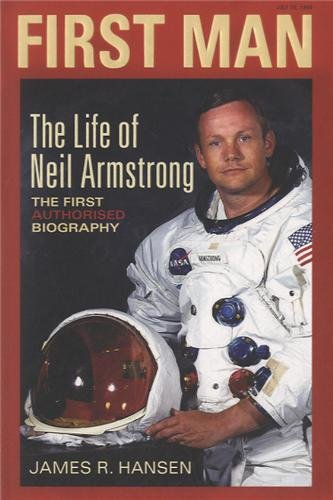 9780743492324: First Man: The Life of Neil A. Armstrong