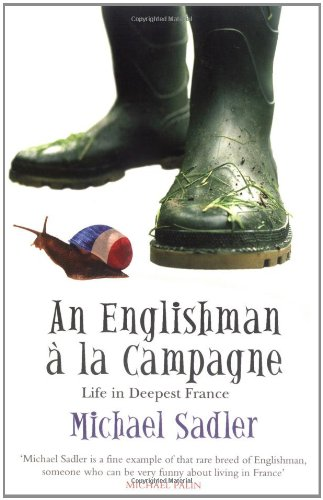 9780743492409: An Englishman à la Campagne: Life in Deepest France (Englishman series)