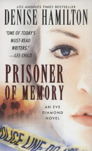 9780743492720: Prisoner of Memory: A Novel (Eve Diamond Novels)