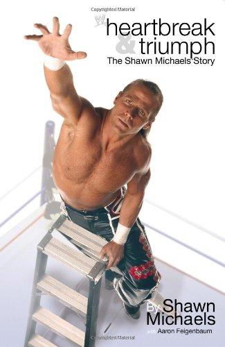 9780743493802: Heartbreak & Triumph: The Shawn Michaels Story