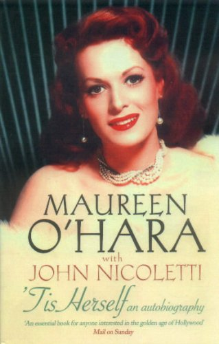 Tis Herself: An Autobiography: O'Hara, Maureen