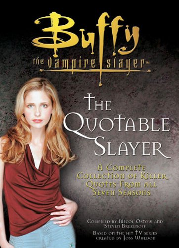 9780743495486: The Quotable Slayer (Buffy the Vampire Slayer)
