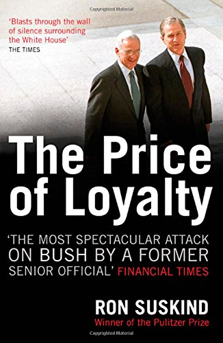 The Price of Loyalty (0743495551) by Ron Suskind