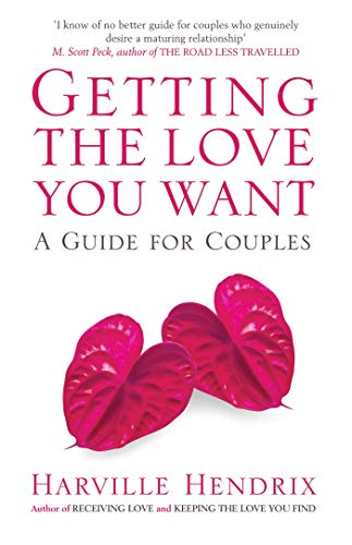 9780743495929: Getting The Love You Want: A Guide for Couples