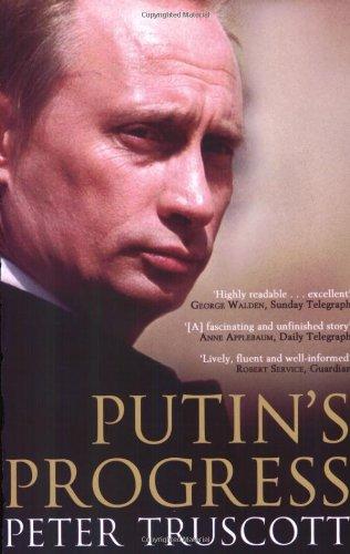9780743496070: Putin's Progress