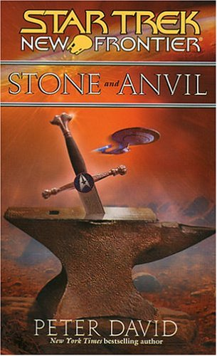 9780743496186: Star Trek: New Frontier: Stone and Anvil