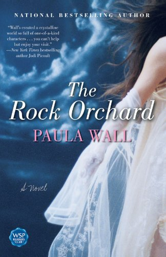 9780743496230: The Rock Orchard: A Novel