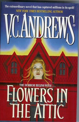 Flowers in the Attic ( 1st/1st ): V. C. Andrews