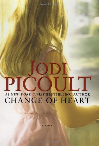 Change of Heart: A Novel: Picoult, Jodi