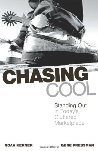 9780743497091: Chasing Cool: Standing Out in Today's Cluttered Marketplace