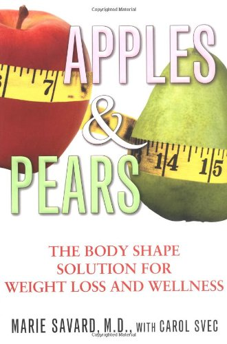 9780743497138: Apples & Pears: The Body Shape Solution for Weight Loss and Wellness
