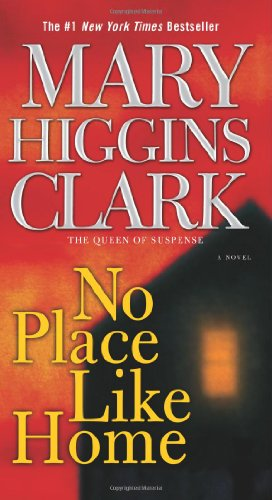 9780743497282: No Place Like Home: A Novel