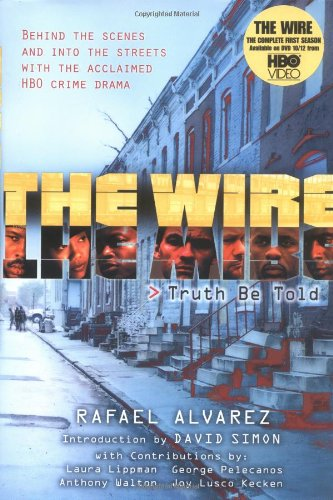 9780743497329: The Wire: Truth Be Told