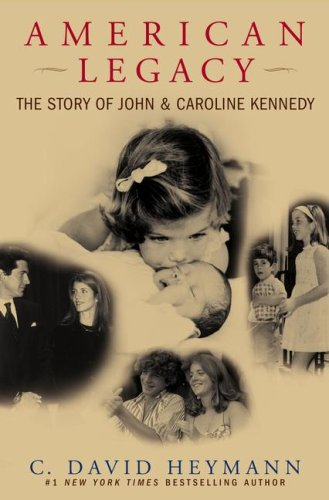 9780743497381: American Legacy: The Story of John and Caroline Kennedy