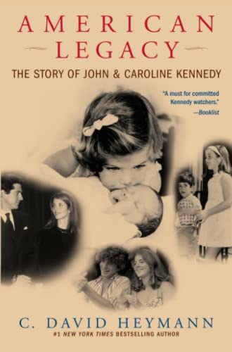9780743497398: American Legacy: The Story of John and Caroline Kennedy