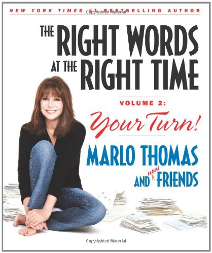 The Right Words at the Right Time: Thomas, Marlo; Kluger,