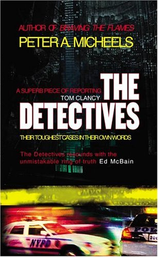 9780743497602: The Detectives: Their Toughest Cases In Their Own Words