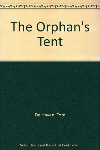 9780743497725: The Orphan's Tent