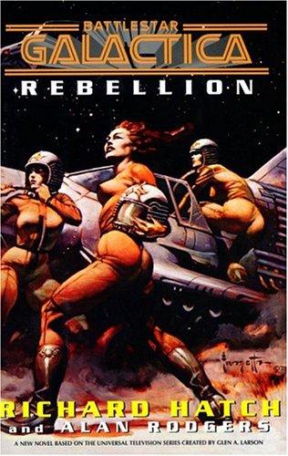 9780743498029: Rebellion (Battlestar Galactica)