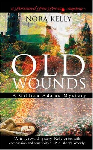 9780743498180: Old Wounds: A Gillian Adams Mystery