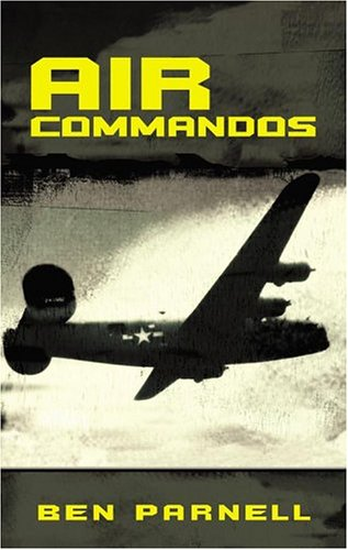 9780743498234: Air Commandos: The only full account of the top secret special operations war in Europe during World War II