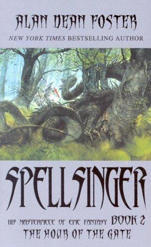 Spellsinger: Book 2: The Hour of The: Alan Dean Foster