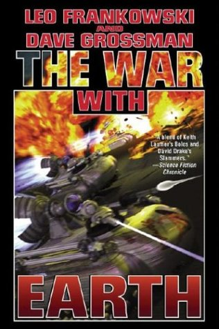 The War with Earth (9780743498777) by Frankowski, Leo; Grossman, Dave