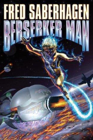 9780743498784: Berserker Man (Berserker, Bk. 4)