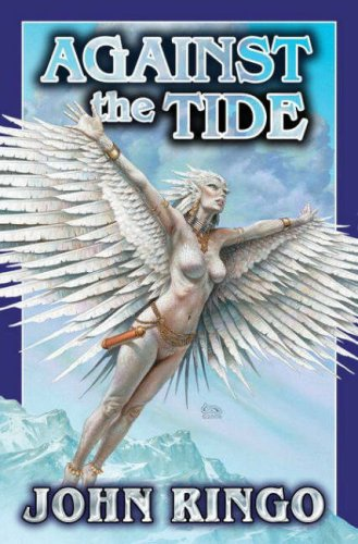 Against the Tide ***SIGNED***: John Ringo