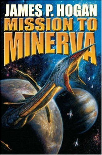 Mission to Minerva (Giants) (0743499026) by James P. Hogan