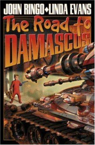 The Road to Damascus: John Ringo, Linda