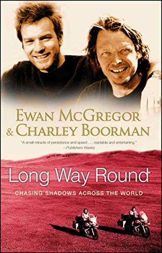 9780743499347: Long Way Round: Chasing Shadows Across the World