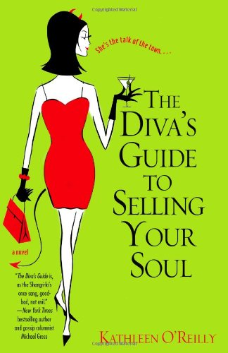 The Diva's Guide to Selling Your Soul: O'Reilly, Kathleen