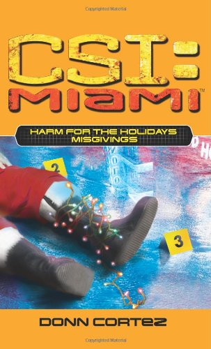 9780743499514: Harm for the Holidays: Part One: Misgivings (Csi: Miami)