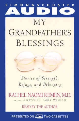 9780743500074: My Grandfather's Blessing: Stories of Strength, Refuge, and Belonging